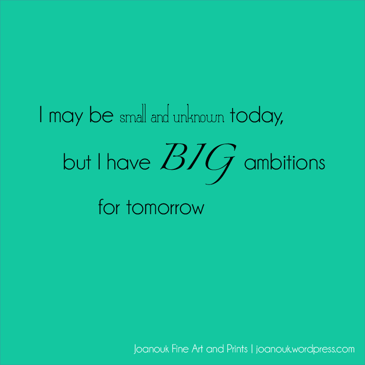 joanouk ambition for tomorrow quote