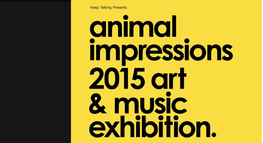 keep talking animal impressions art exhibition 2015